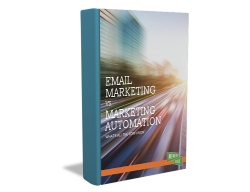 eBook – Email vs. Marketing Automation, What's All the Confusion?